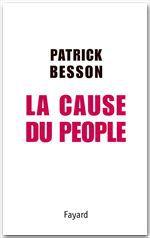 La Cause du people  - Patrick Besson