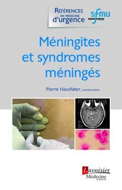 Méningites et syndromes méningés