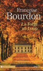Vente EBooks : La forge au Loup  - Françoise Bourdon