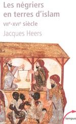 Vente Livre Numérique : Les négriers en terres d'islam  - Jacques Heers