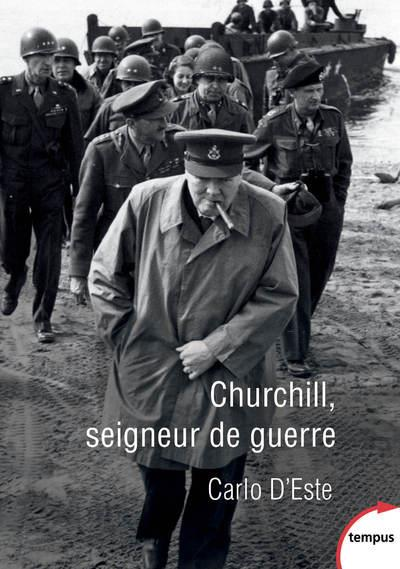 - CHURCHILL, SEIGNEUR DE GUERRE