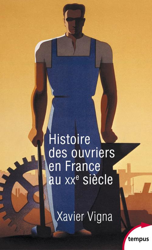 Histoire des ouvriers en France au XXe siècle