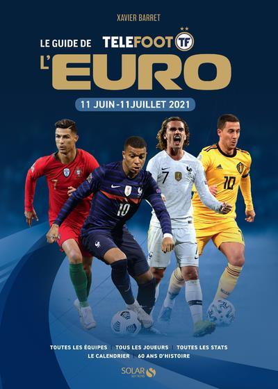 Le guide de l'Euro (édition 2021)