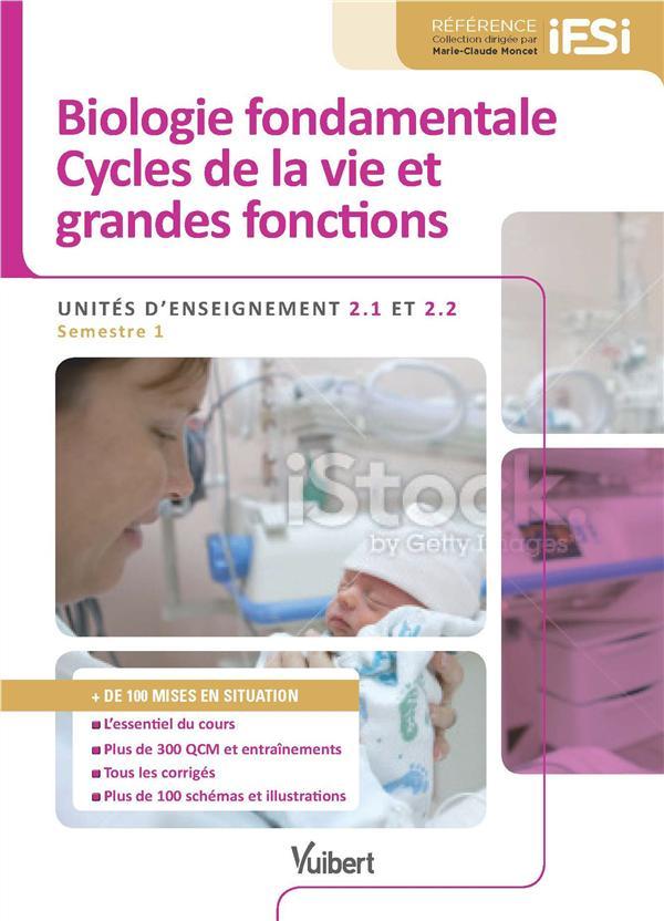 UE 2.1 2.2 ; biologie fondamentale, cycles de la vie et grandes fonctions