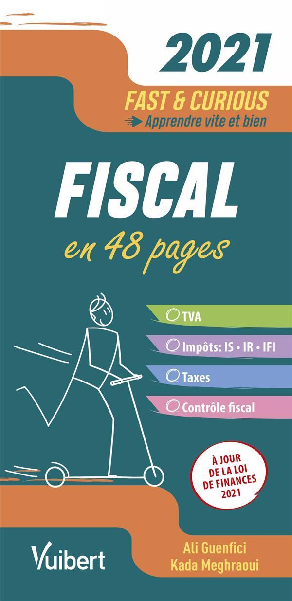 fast & curious ; fiscal ; à jour de la loi de finances (édition 2021)