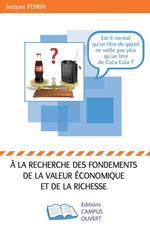 Vente Livre Numérique : A la recherche des fondements de la valeur économique et de la richesse  - Jacques Perrin