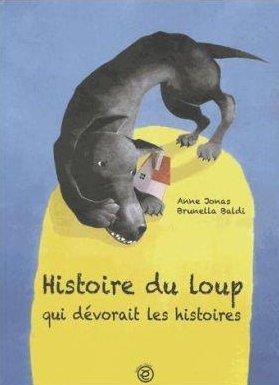 Histoire du loup qui dévorait les histoires
