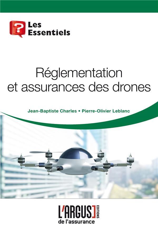 Réglementation et assurances des drones