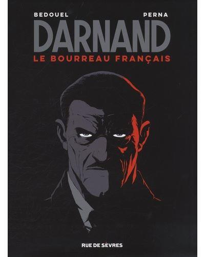 Darnand, le bourreau français ; coffret t.1 à t.3