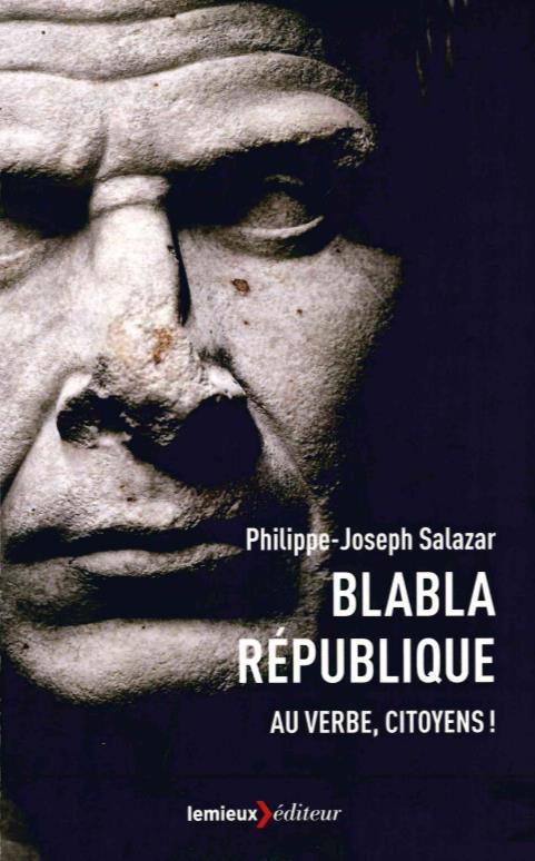 Blabla République ; au verbe, citoyen !