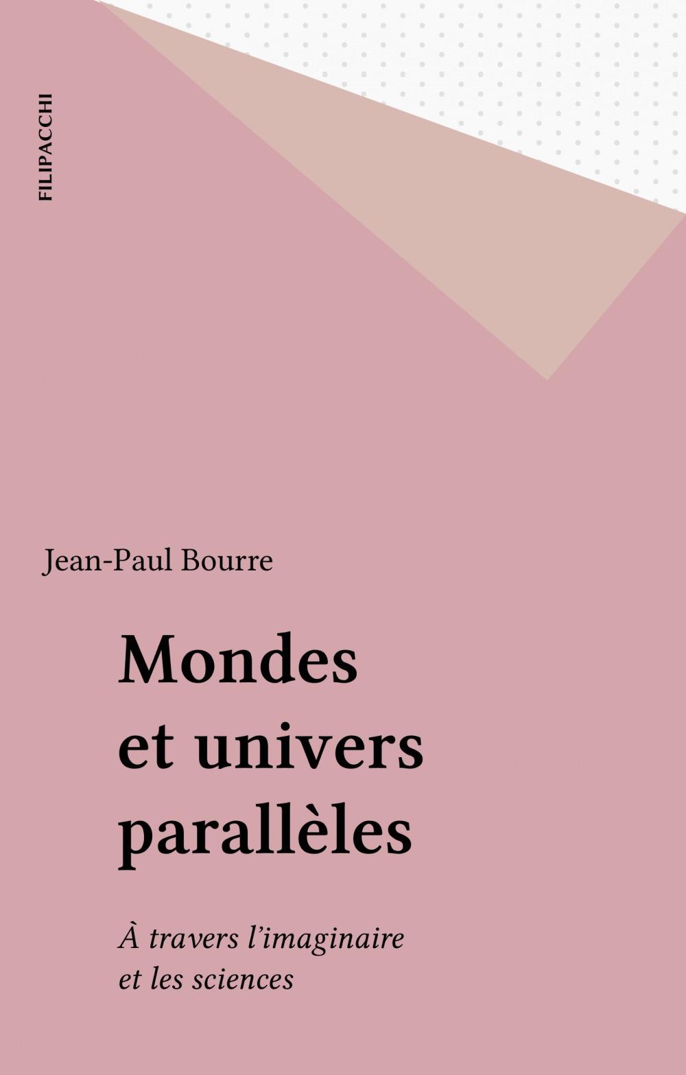 Mondes et univers parallèles
