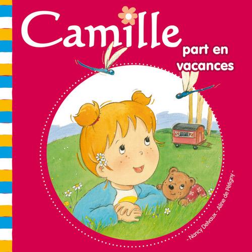 Vente EBooks : Camille part en vacances T24  - ALINE PETIGNY (de)  - Nancy Delvaux