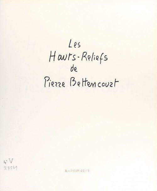 Les hauts-reliefs de Pierre Bettencourt