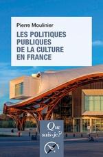 Vente EBooks : Les politiques publiques de la culture en France  - Pierre Moulinier