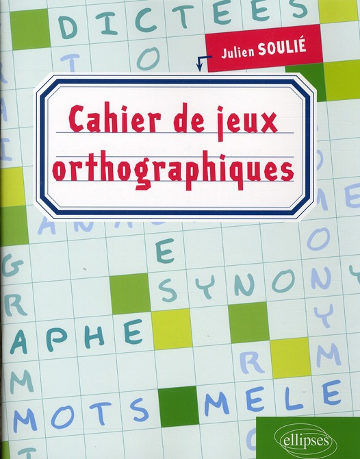 Cahier jeux orthographiques