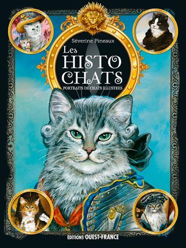 Les histochats ; portraits de chats illustres