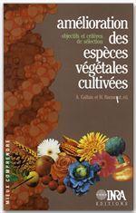Amelioration Des Especes Vegetales Cultivees ; Objectifs Et Criteres De Selection