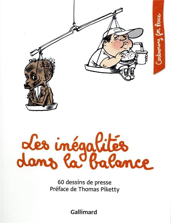 Les inégalités dans la balance ; 60 dessins de presse