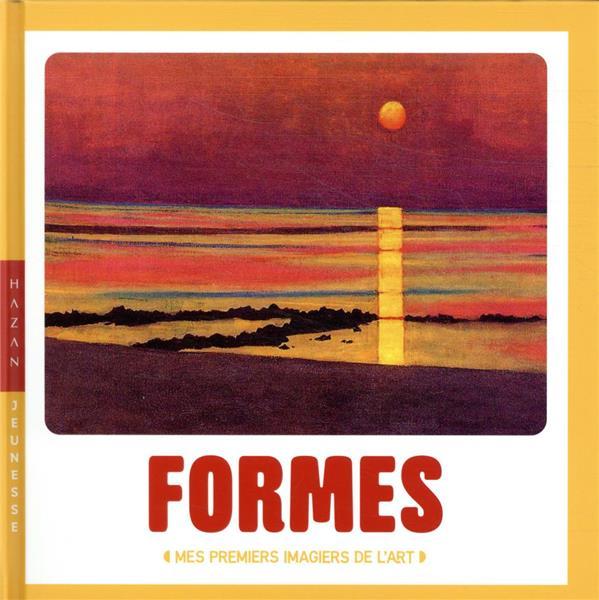 Formes ; mes premiers imagiers de l'art