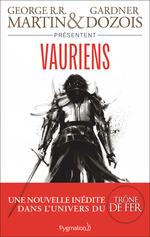 Vente EBooks : Vauriens  - George R.R. Martin - Gardner Dozois