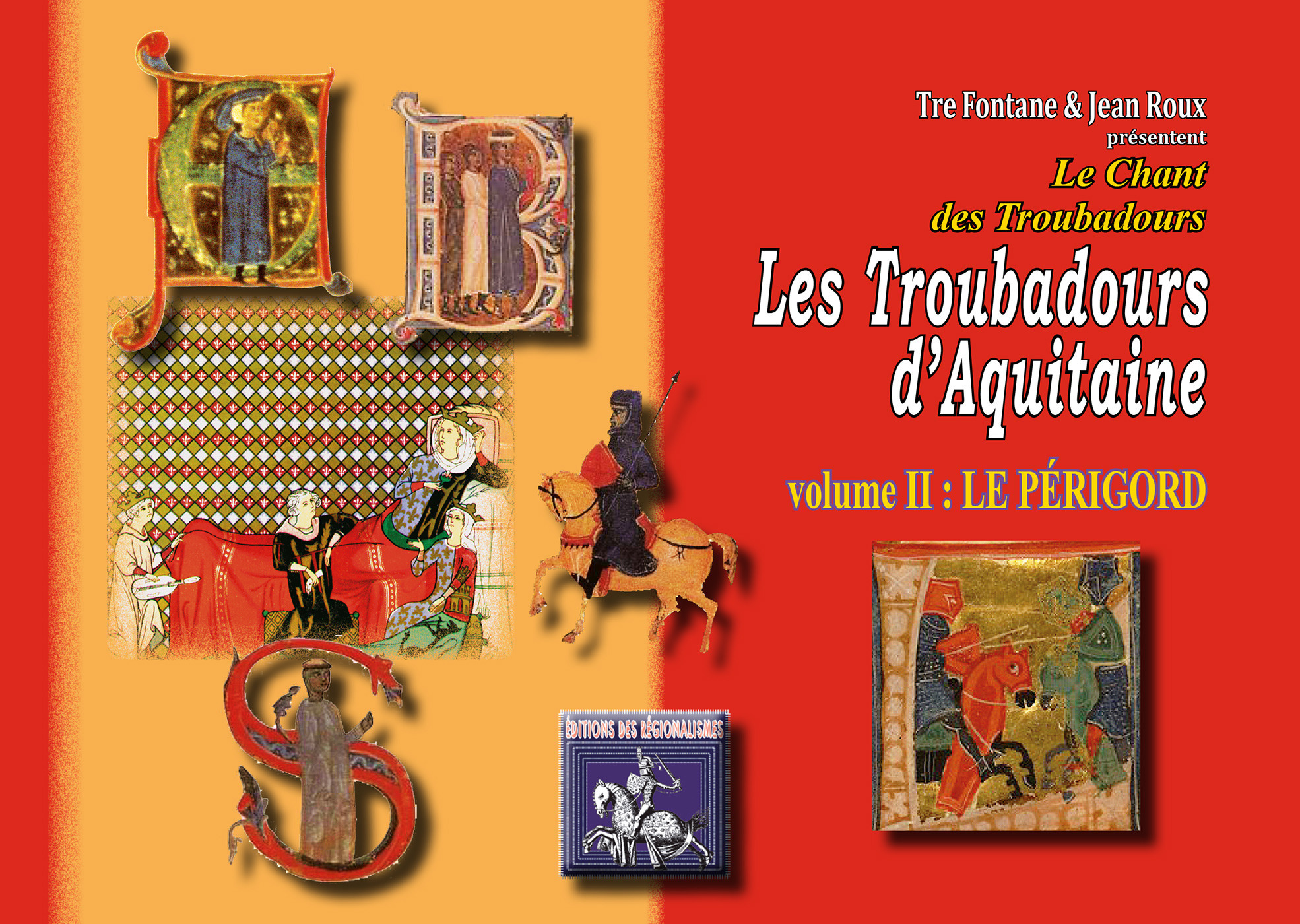 Les troubadours d'Aquitaine t.2 ; le Périgord