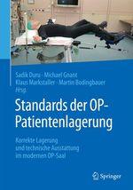 Standards der OP-Patientenlagerung  - Klaus Markstaller - Sadik Duru - Michael Gnant - Martin Bodingbauer