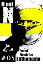 Vente EBooks : Euthanasia #05  - Franck Membribe