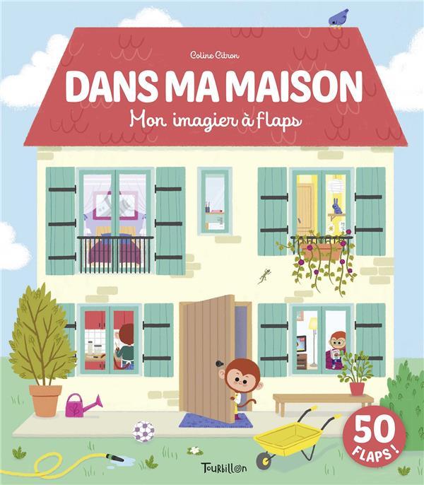 DANS MA MAISON  -  MON IMAGIER A FLAPS