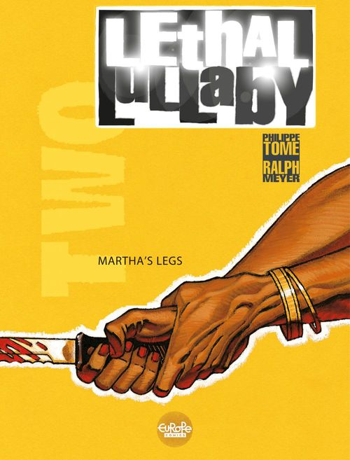 Lethal lullaby - Volume 2 - Martha's legs