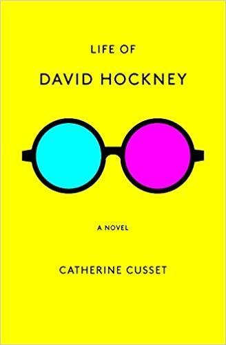 Catherine cusset life of david hockney a novel