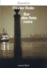 Vente EBooks : Bar des flots noirs  - Olivier Rolin