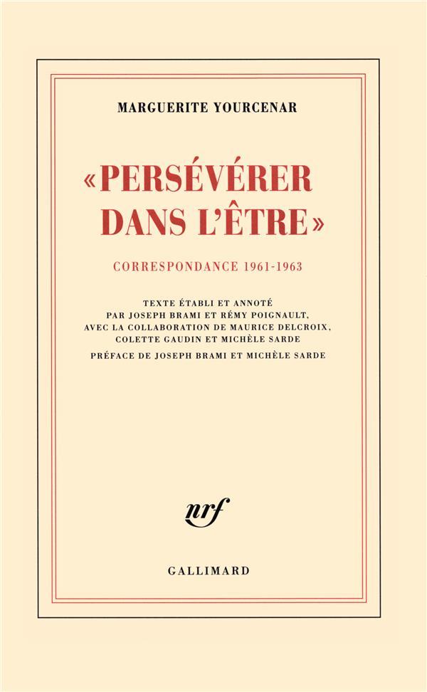Persévérer dans l'être ; correspondance 1961-1963