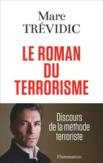 Vente EBooks : Le roman du terrorisme  - Marc Trévidic