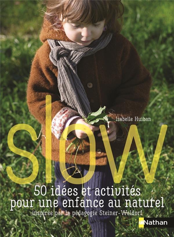 Slow ; guide pour une éducation douce