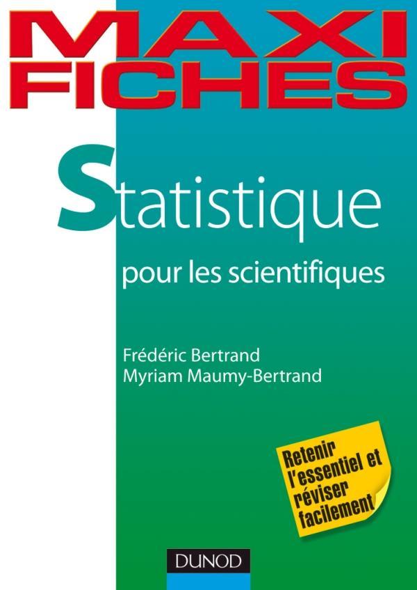 Statistique Pour Les Scientifiques ; En 80 Fiches