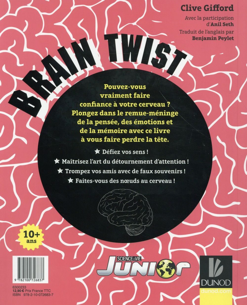 Brain Twist ; faites-vous des noeuds au cerveau !!!