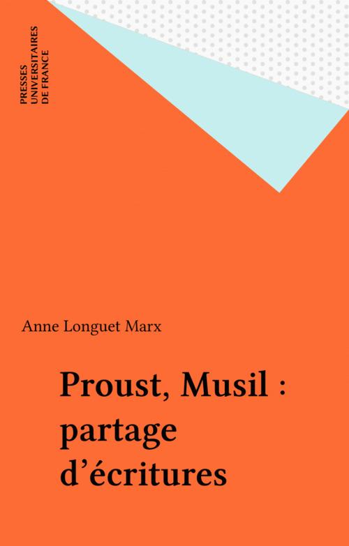 Proust, Musil : partage d'écritures