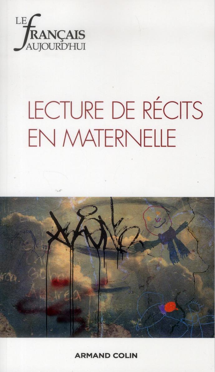 Revue le francais d'aujourd'hui t.179; lecture de recits en maternelle