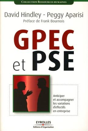 GPEC et PSE ; anticiper et accompagner les variations d'effectifs en entreprise