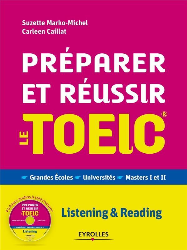 Preparer Et Reussir Le Toeic (4e Edition)