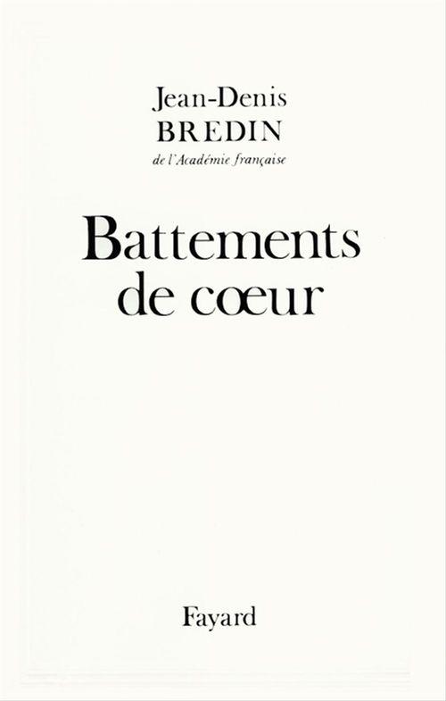 Battements de coeur  - Jean-Denis Bredin