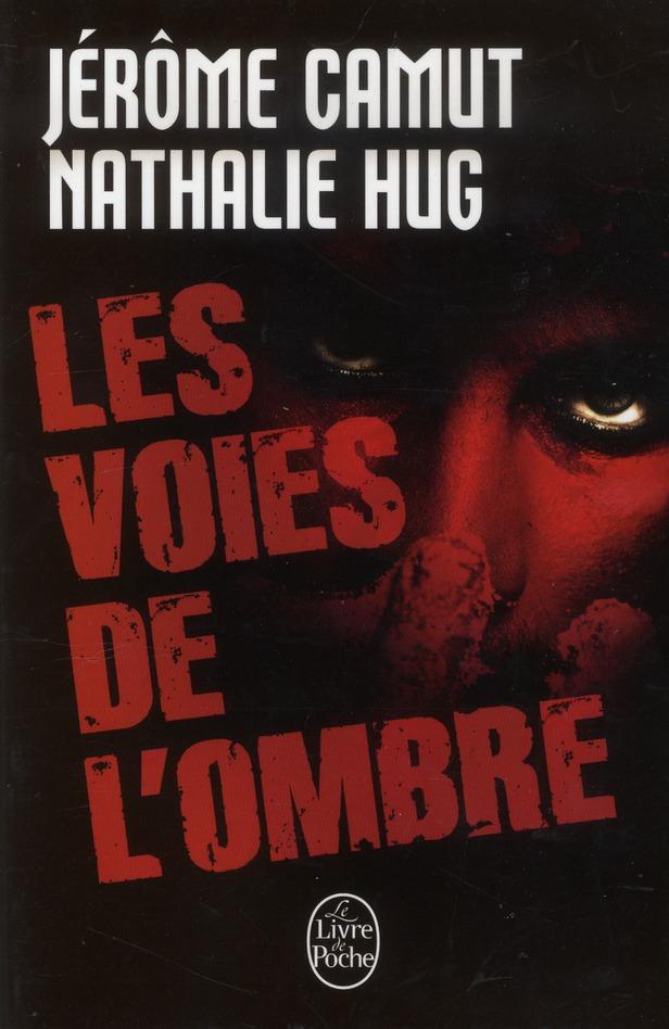 CAMUT-J+HUG-N - LES VOIES DE L'OMBRE  -  INTEGRALE T.1 A T.4