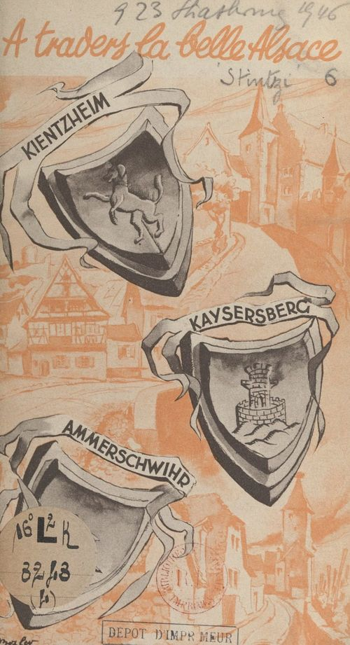 Turckheim, Ammerschwihr, Kaysersberg, Kientzheim, Sigolsheim, Riquewihr, Hunawihr, Ribeauvillé, Bergheim  - Paul Stintzi