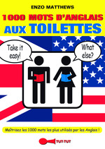 1000 mots d'anglais aux toilettes  - Enzo Matthews