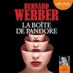Vente AudioBook : La Boîte de Pandore  - Bernard Werber