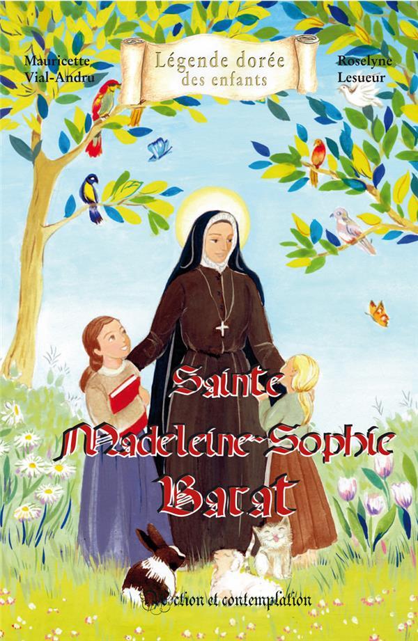 sainte Madeleine - Sophie Barat