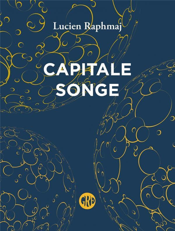 Capitale songe