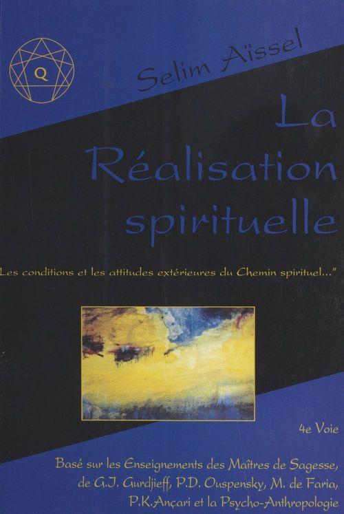 Realisation spirituelle (la)