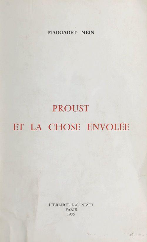 Proust et la chose envolée