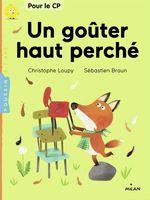 Vente EBooks : Un goûter haut perché  - Christophe Loupy